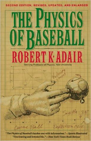 Physics of Baseball, The