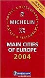 echange, troc Guide Rouge Michelin - Michelin Europe Main Cities 2004