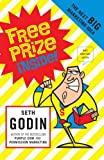 &#34;Free Prize Inside The Next Big Marketing Idea&#34; av Seth Godin
