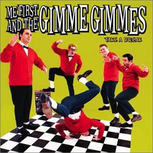 Me First and the Gimme Gimmes - Uncontrollable Fatulence Fat - Zortam Music
