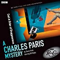 A Charles Paris Mystery: Cast in Order of Disappearance (BBC Radio Crimes)  by Simon Brett Narrated by Bill Nighy, Martine McCutcheon
