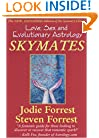 Skymates: Love, Sex and Evolutionary Astrology
