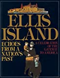 Ellis Island: Echoes From A Nations Past