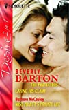 Laying His Claim: AND Miss Pruitt's Private Life (Silhouette Desire) (0373602022) by Barton, Beverly