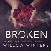 Broken: A Dark Romance   [Willow Winters]