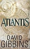 Atlantis David Gibbins