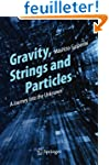 Gravity, Strings and Particles: A Jou...