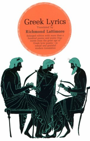 Greek Lyrics (Phoenix Books), RICHMOND LATTIMORE