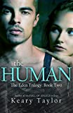The Human (The Eden Trilogy Book 2) (English Edition)