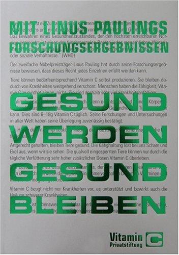 Mit Linus Paulings Forschungsergebnissen Gesund Werden - Gesund Bleiben. Vitamin C Von Herwig Lange (2006) Taschenbuch