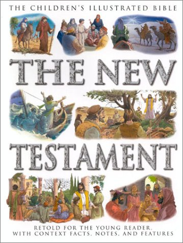 Children's Illustrated Bible Stories from The New Testament