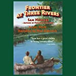 Frontier at Three Rivers | Sam Hossler