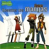 echange, troc Olivier Henri - Dessiner les Mangas Shonen