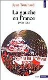 La gauche en France depuis 1900 par Touchard