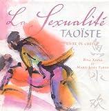 echange, troc Bing Xiang, Marie-Josée Tardif - La sexualité taoïste : Livre de chevet (1CD audio)