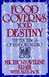 Food Governs Your Destiny: The Teachings of Namboku Mizuno (0870407880) by Michio Kushi