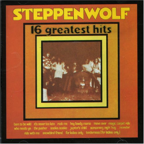 Steppenwolf - Steppenwolf - 16 Greatest Hits (US Import) - Zortam Music