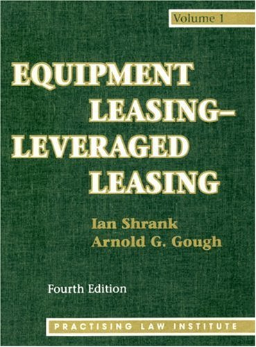 Equipment Leasing-Leveraged Leasing (Melrose Square Black American Series)3 Volume Set