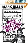 Rock Stars Stole My Life!: A Big Bad...