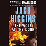 The Wolf at the Door: A Sean Dillon Novel (       UNABRIDGED) by Jack Higgins Narrated by Michael Page