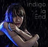 心雨♪indigo la End