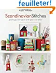 Scandinavian Stitches: 21 Playful Pro...