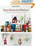 Scandinavian Stitches: 21 Playful Pro...