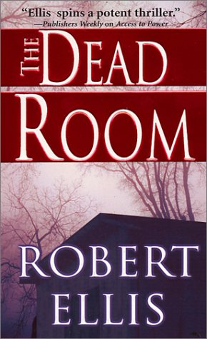 Dead Room, ROBERT ELLIS