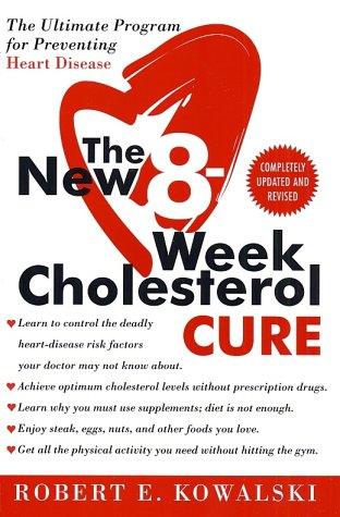 Image for The New 8-Week Cholesterol Cure: The Ultimate Program for Preventing Heart Disease