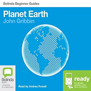 Planet Earth: Bolinda Beginner Guides | [John Gribbin]