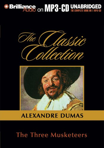 The Three Musketeers (Classic Collection (Brilliance Audio))