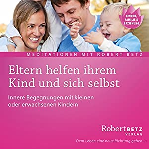 Eltern helfen ihrem Kind Hörbuch