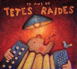 10 Ans de Têtes Raides-Ginette