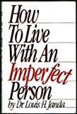 How to Live Imperfectly (0453004881) by Janda, Louis H.
