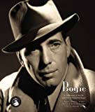 Bogie: A Celebration of Humphrey Bogart