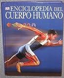 Enciclopedia del Cuerpo Humano (0739466658) by Dorling Kindersley