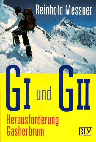 G I und G II, Herausforderung Gasherbrum