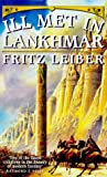Ill Met in Lankhmar (Swords and Deviltry and Swords Against Death)