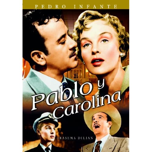 Amazon.com: Pablo Y Carolina: Pedro Infante, Eduardo Alcaraz, Arturo