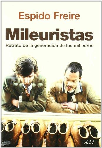 Mileuristas (Retrato De La Generación De Los Mil Euros)