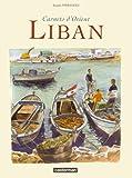 echange, troc Jacques Ferrandez - Carnets d'Orient : Liban