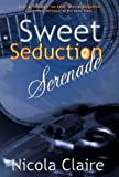 img - for Sweet Seduction Serenade book / textbook / text book