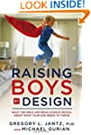 Raising Boys by Design: What the Bibl...