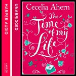 The Time of My Life | Cecelia Ahern