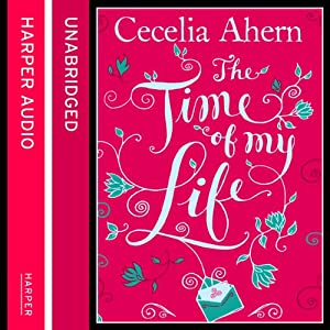 The Time of My Life | [Cecelia Ahern]