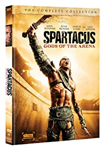 Spartacus: Gods of the Arena (The Complete Collection)