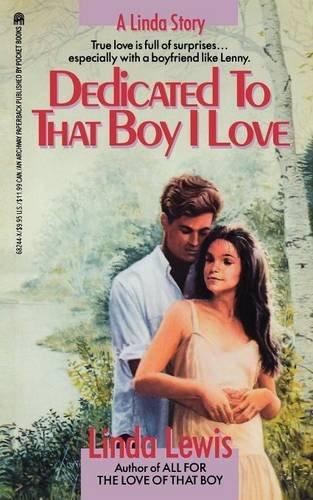 Dedicated to That Boy I Love (Original) (Linda Story)