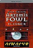 Artemis Fowl III. El cubo B (Serie Infinita) (Spanish Edition)