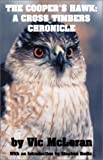 The Cooper's Hawk: A Cross Timbers Chronicle (0738859354) by McLeran, Vic