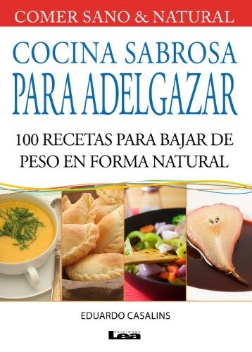 Download cocina sabrosa para adelgazar 100 recetas para for Peso de cocina